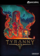 Tyranny — Commander Edition